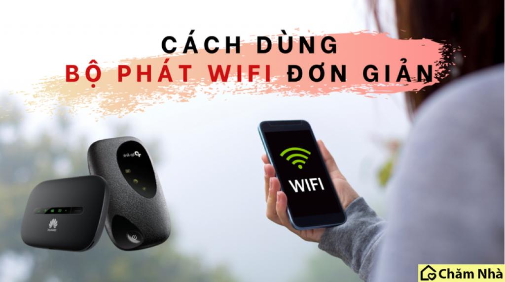 Bộ phát wifi di động sử dụng khá đơn giản và tiện lợi